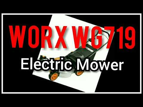 WORX WG719 Electric Mower Review